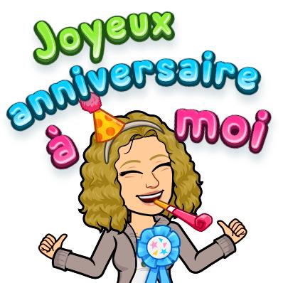 Joyeux anniversaire à moi.