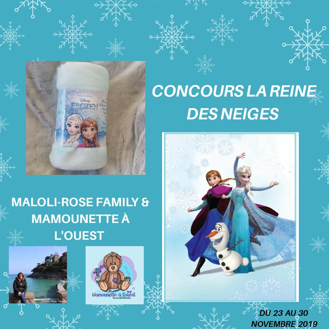 Concours Reine des Neiges Mamounette à l'ouest et Maloli-rose Family