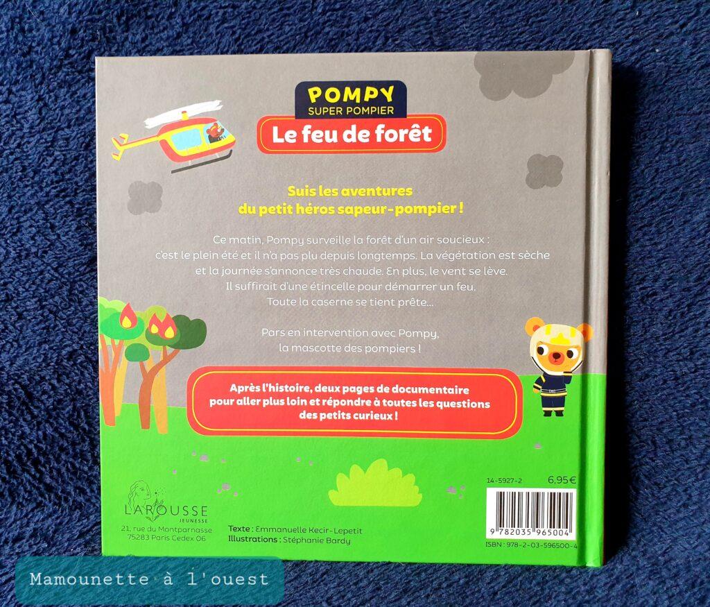 Pompy, Le feu de forêt